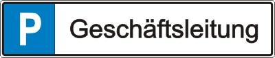 """Parkplatz-Reservierungsschild """"Geschäftsleitung"""" (Alu 52x11cm)"""