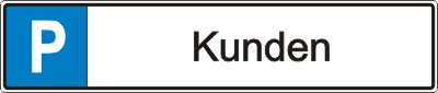 """Parkplatz-Reservierungsschild """"Kunden"""" (Alu 52x11cm)"""
