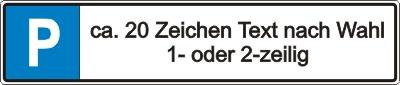 Parkplatz-Reservierungsschild mit Text nach Wahl (Alu 52x11cm)