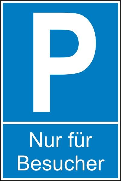 """Parkplatz-Reservierungsschild """"Nur für Besucher"""" (Alu 0.8 mm 60x40cm)"""