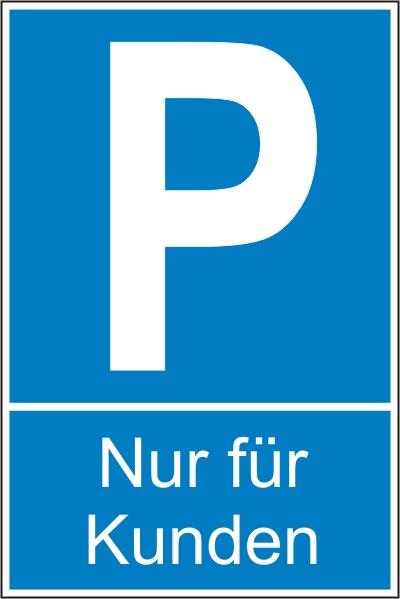 """Parkplatz-Reservierungsschild """"Nur für Kunden"""" (Kunststoff 25x15cm)"""