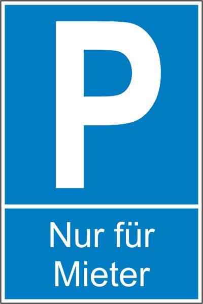 """Parkplatz-Reservierungsschild """"Nur für Mieter"""" (Alu 2 mm 60x40 cm)"""