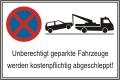 Schild Halteverbot (Unberechtigt...) Alu 0,8mm, 100x60cm