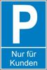 """Parkplatz-Reservierungsschild """"Nur für Kunden"""" (Kunststoff 40x25cm)"""