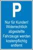 """Parkplatz-Reservierungsschild """"Nur für Kunden"""" mit Hinweis (Kunststoff 40x25cm)"""